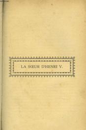 La Soeur D'Henri V. - Couverture - Format classique