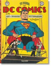 Vente  75 years of DC comics ; the Art of modern mythmaking  - Paul Levitz