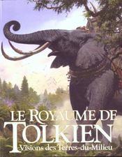 Le royaume de Tolkien t.1 - Intérieur - Format classique