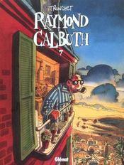 Raymond calbuth t.7 - Intérieur - Format classique