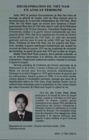 Décolonisation du Viêt Nam, un avocat témoigne : Me. Trinh Din Thao - 4ème de couverture - Format classique