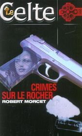 Le Celte. 26. Crimes sur le Rocher - Intérieur - Format classique