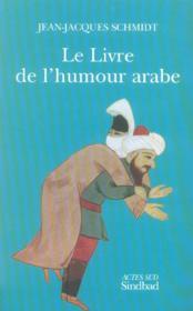 Le livre de l'humour arabe - Couverture - Format classique