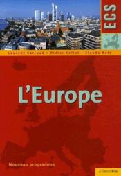 Vente livre :  L'Europe ; ECS  - Laurent Carroue - Didier Collet - Claude Ruiz