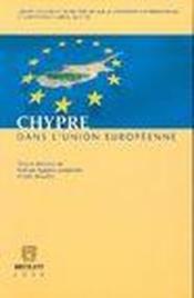 Chypre dans l'union européenne - Couverture - Format classique