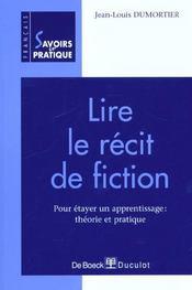 Lire Le Recit De Fiction Pour Etayer Un Apprentissage : Theor.+Pr - Intérieur - Format classique