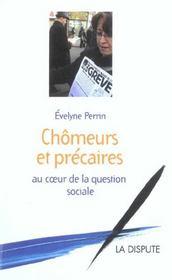 Chomeurs Et Precaires, Au Coeur De La Question Sociale - Intérieur - Format classique
