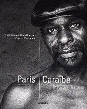 Paris Caraibe Le Voyage Des Sens - Couverture - Format classique
