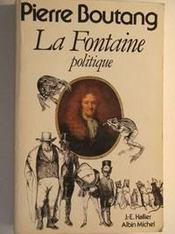 La Fontaine Politique - Intérieur - Format classique