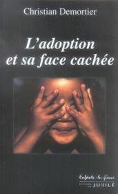 L'adoption et sa face cachée - Couverture - Format classique