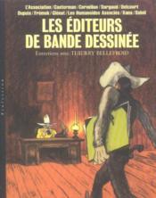 Entretiens Avec Les Editeurs De Bande Dessinee, Entretiens Avec Thierry Bellefroid - Couverture - Format classique