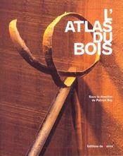 L'atlas du bois - Intérieur - Format classique