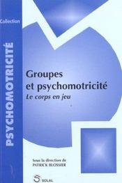 Groupes Et Psychomotricite - Intérieur - Format classique
