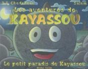 Le Petit Paradis De Kayassou ; Les Aventures De Kayassou - Couverture - Format classique