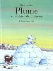 Plume Et Le Chien De Traineau - Intérieur - Format classique