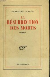 La Resurrection Des Morts. - Couverture - Format classique