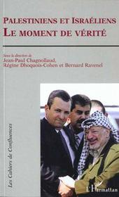 Palestiniens et Israeliens ; le moment de vérité - Intérieur - Format classique