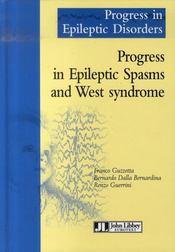 Progress in epileptic spasms and west syndrome/progrès dans les spasmes épileptiques et le syndrome - Intérieur - Format classique