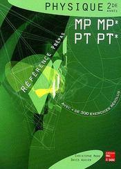 Physique 2de Annee Mp Mp , Pt, Pt* ; Reference Prepas - Intérieur - Format classique