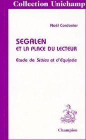 Segalen et la place du lecteur ; etudes de stèles et d'equipée - Couverture - Format classique