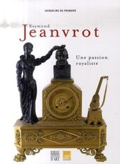 Raymond Jeanvrot, une passion royaliste - Intérieur - Format classique