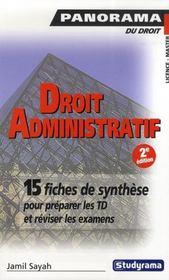 Droit Administratif ; Premier Cycle ; Preparer Les Td Et Reviser Les Examens Avec Des Fiches De Synthese (2e Edition) - Intérieur - Format classique
