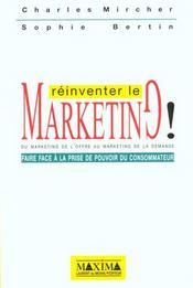 Reinventer Le Marketing - Faire Face A La Prise Depouvoir Du Consommateur - Intérieur - Format classique