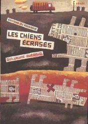 Les Chiens Ecrases - Intérieur - Format classique