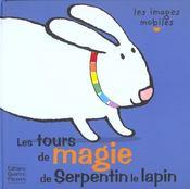 Les tours de magie de serpentin le lapin - Intérieur - Format classique