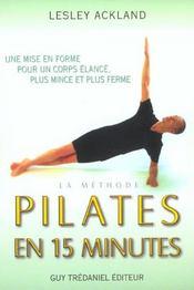 La methode pilates ; redessinez votre silhouette transformez votre vie - Intérieur - Format classique