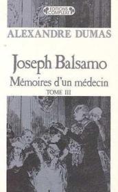 Joseph Balsamo t.3 ; mémoire d'un médecin - Couverture - Format classique