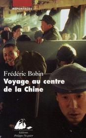 Voyage au centre de la chine - Intérieur - Format classique