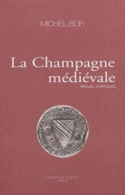 La Champagne Medievale-Recueil D'Articles - Couverture - Format classique