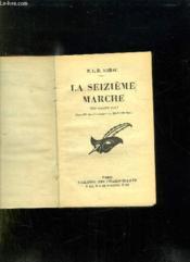 La Seizieme Marche. - Couverture - Format classique