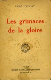 Les Grimaces De La Gloire. - Couverture - Format classique