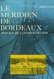 Le Meridien De Bordeaux. - Couverture - Format classique