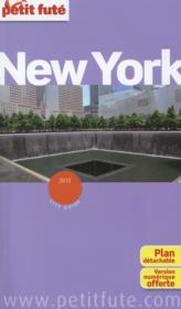 Vente livre :  GUIDE PETIT FUTE ; CITY GUIDE ; New York (édition 2015)  - Collectif Petit Fute