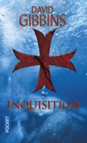 Vente livre :  Inquisition  - David Gibbins
