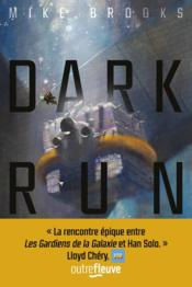 Vente livre :  Dark run t.1  - Mike Brooks