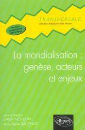 La mondialisation : génèse, acteurs et enjeux - Intérieur - Format classique