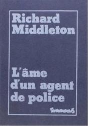 L'Ame D'Un Agent De Police - Couverture - Format classique