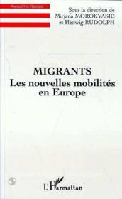 Migrants, les nouvelles mobilités en Europe - Couverture - Format classique