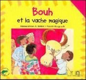Bouh Et La Vache Magique - Couverture - Format classique