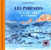 Les Pyrénées ; de la vallée d'Aspe au Luchonnais - Couverture - Format classique