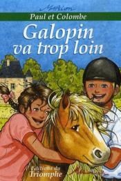 Paul et Colombe t.6 ; Galopin va trop loin - Couverture - Format classique