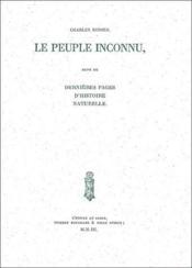 Le peuple inconnu ; dernières pages d'histoire naturelle - Couverture - Format classique
