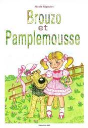 Brouzo Et Pamplemousse - Couverture - Format classique