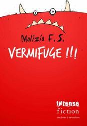 Vermifuge !!! - Intérieur - Format classique