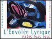 Paris 1945-1956, l'envolee lyrique - Couverture - Format classique