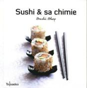 Vente livre :  Sushi & sa chimie  - Collectif